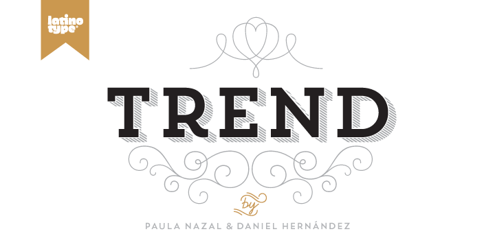 Trend-Font-by-Daniel-Hernandez-Paul-Nazal-Selaive